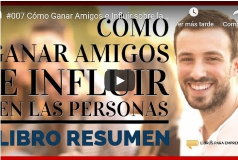 Resumen de Luis Ramos: Cómo Ganar Amigos e Influir sobre las Personas de Dale Carnegie