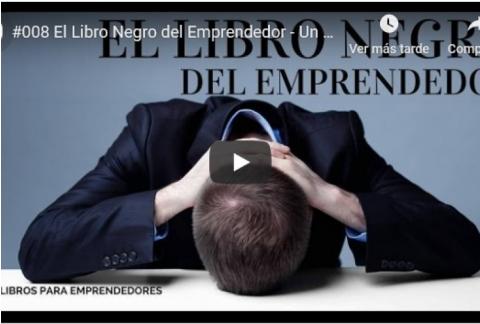 Resumen de Luis Ramos: El libro negro del emprendedor de Fernando Trías de Bes