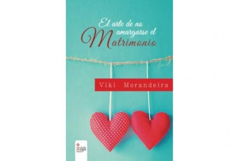 El arte de no amargarse el matrimonio (Spanish Edition)