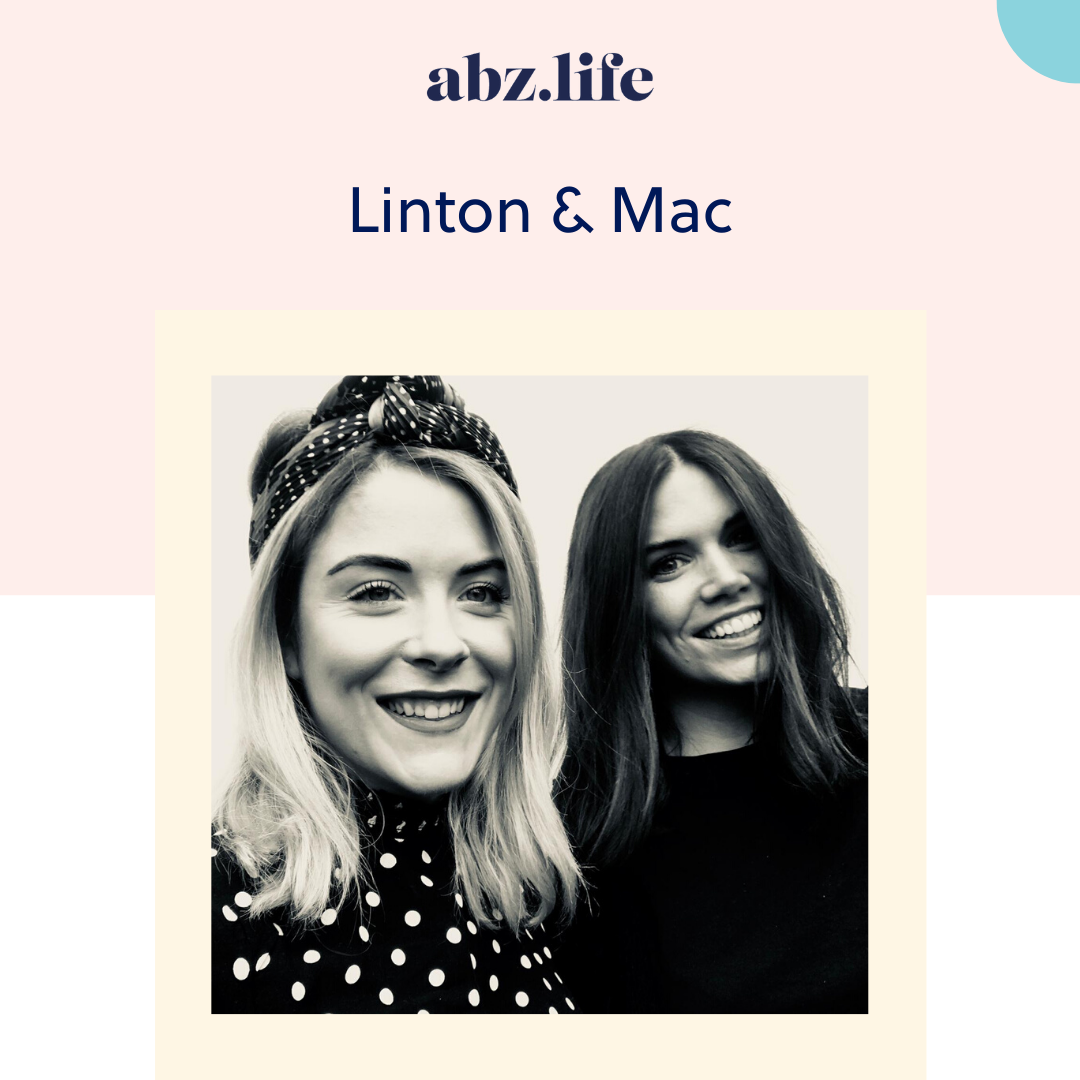 Get to know Jen and Jaye from Linton & Mac