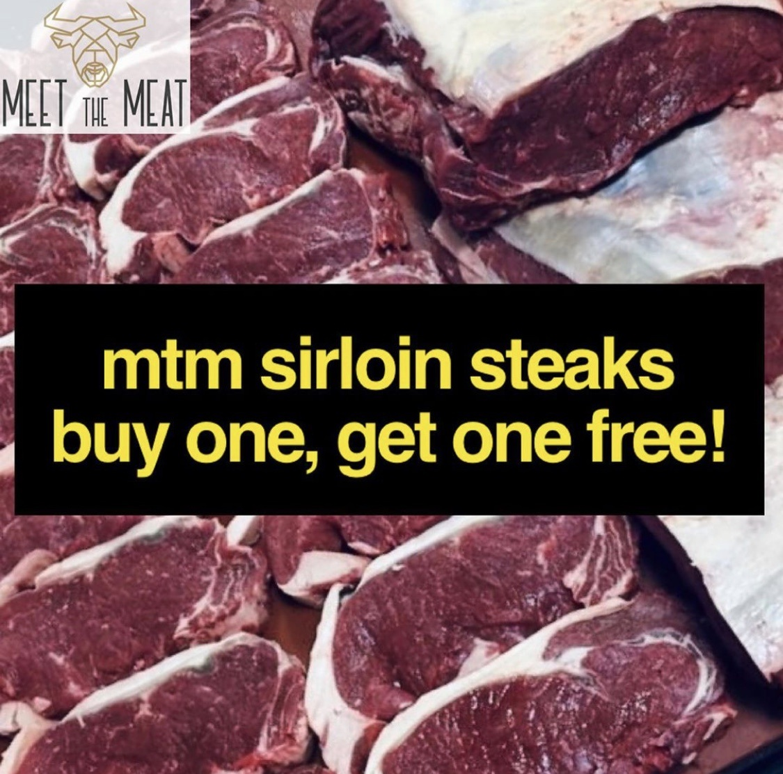 Buy one get one free sirloin steaks