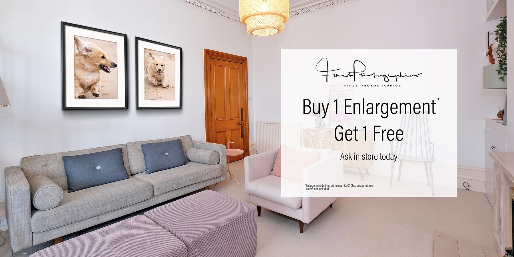 Buy 1 enlargement...get 1 FREE