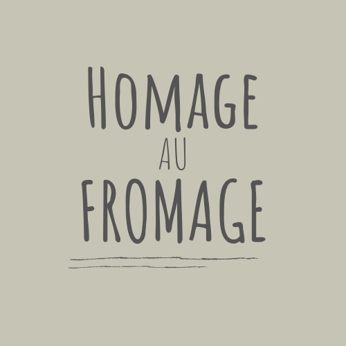 Homage Au Fromage