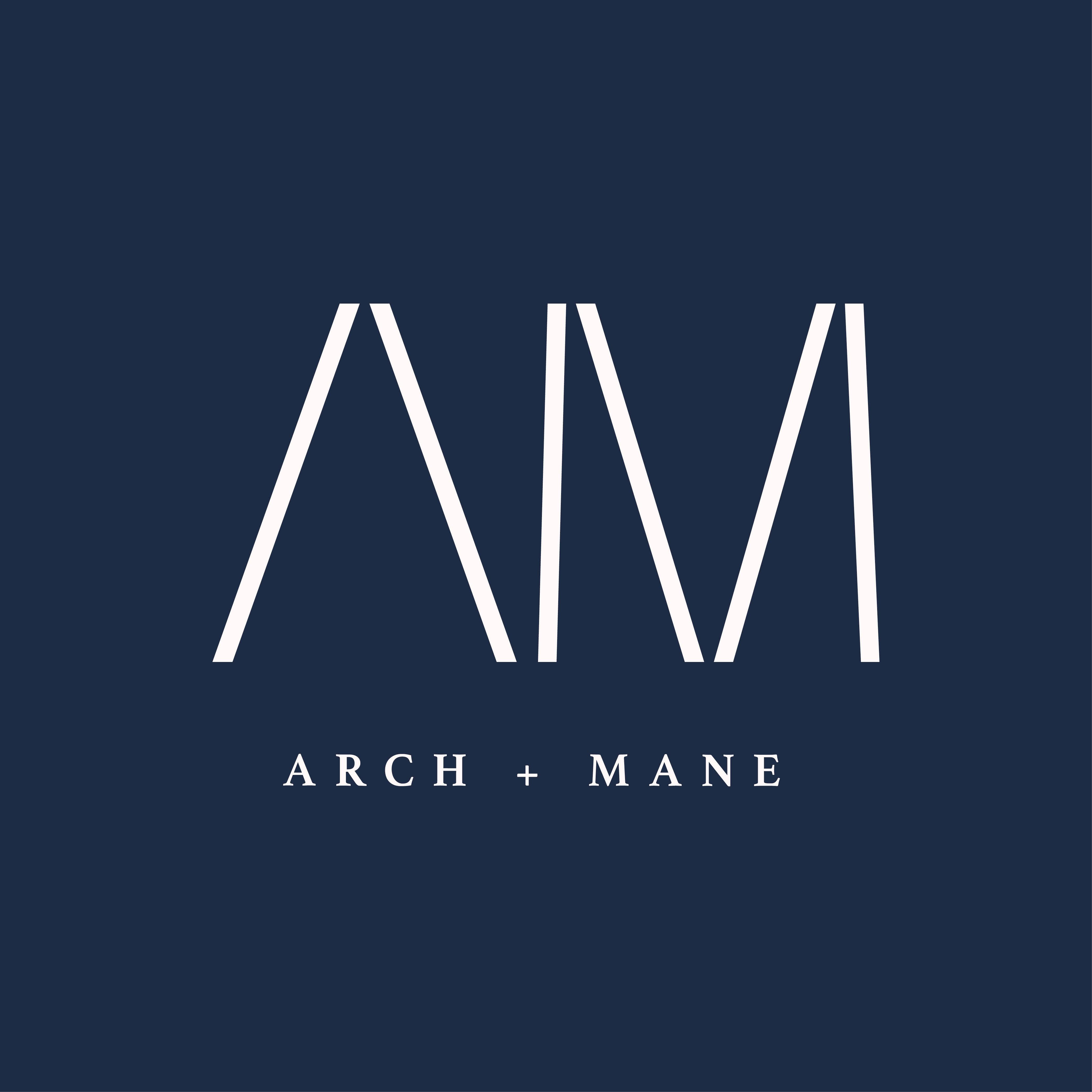 Arch + Mane