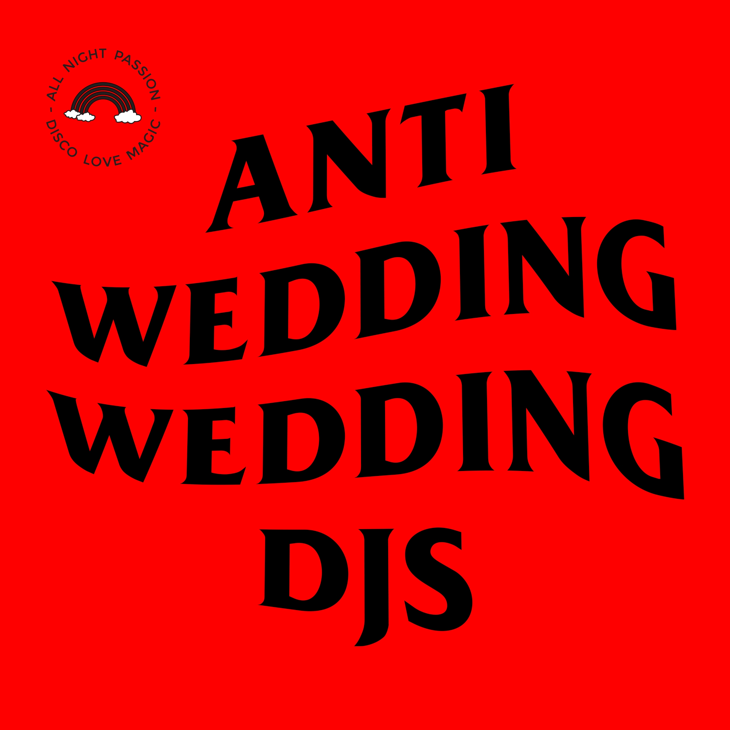 Anti Wedding Wedding DJs