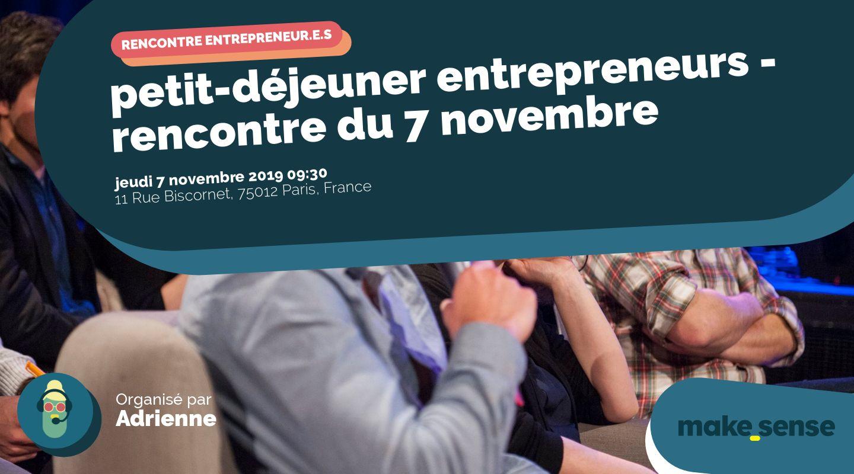 petit-déjeuner entrepreneurs - rencontre du 7 novembre