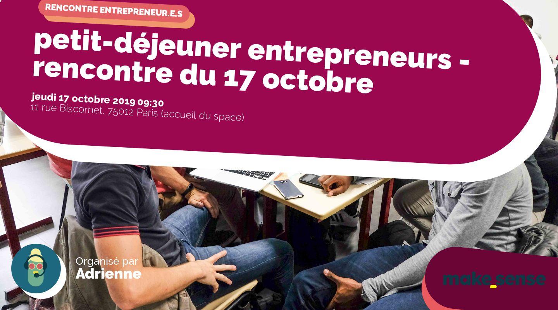 petit-déjeuner entrepreneurs - rencontre du 17 octobre