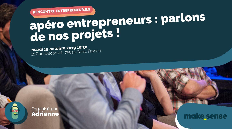 apéro entrepreneurs : parlons de nos projets !