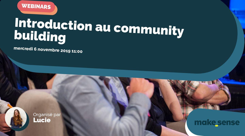 Introduction au community building