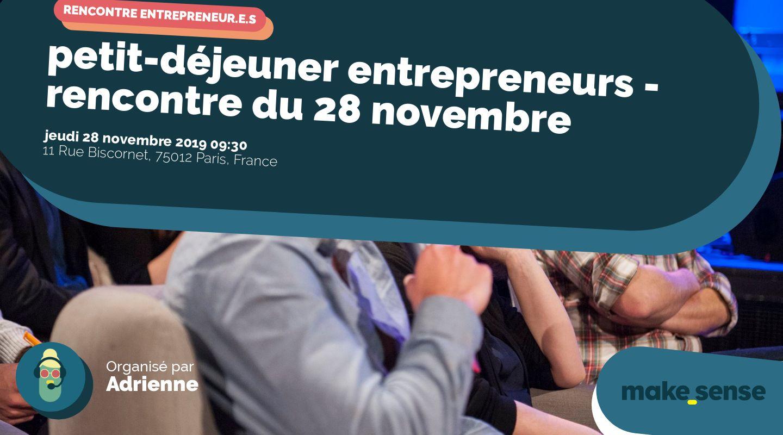 petit-déjeuner entrepreneurs - rencontre du 28 novembre