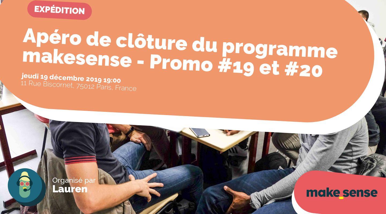 Apéro de clôture du programme makesense - Promo #19 et #20