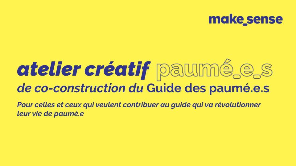 Atelier créatif paumé.e.s  Co-création du Guide des paumé.e.s !
