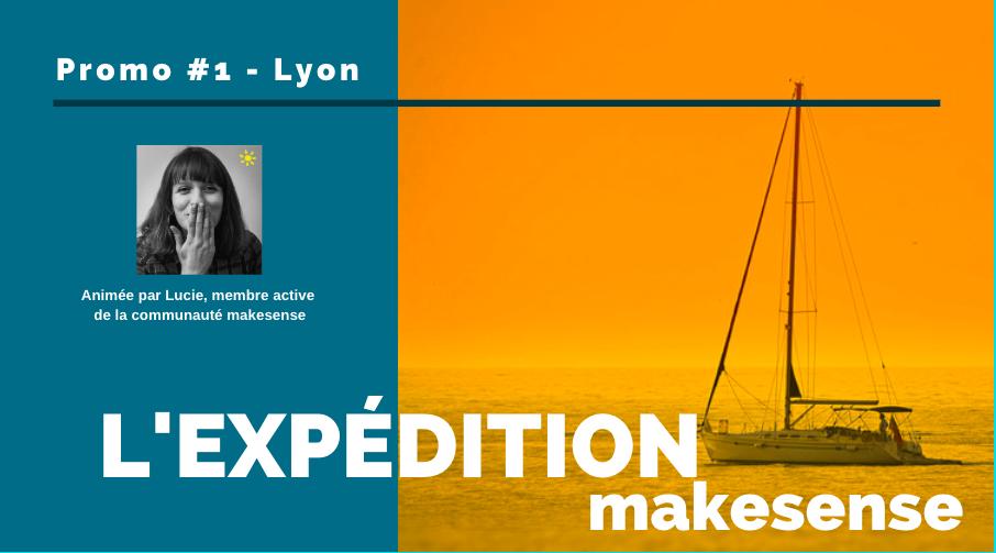 Expédition makesense Lyon Promo#1