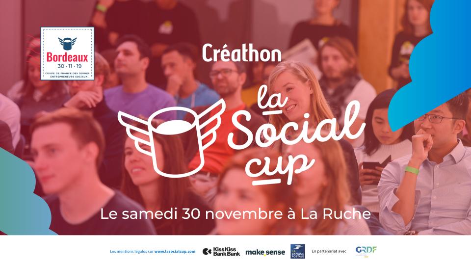 la Social cup - Créathon de Bordeaux