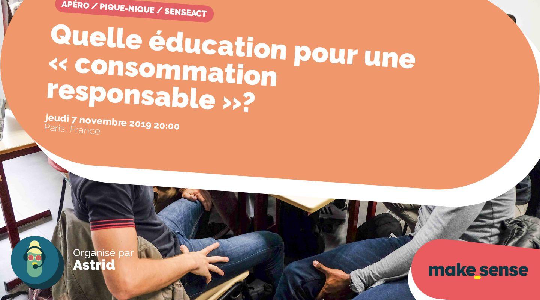 Quelle éducation pour une «consommation responsable»?