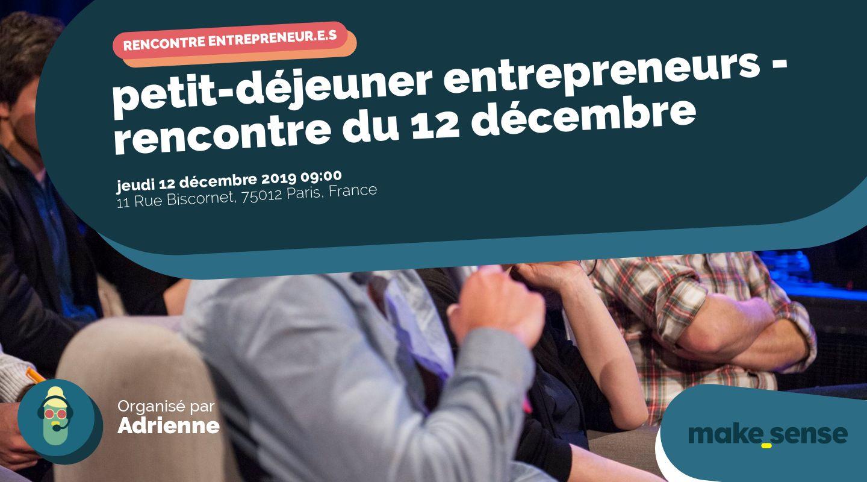 petit-déjeuner entrepreneurs - rencontre du 12 décembre
