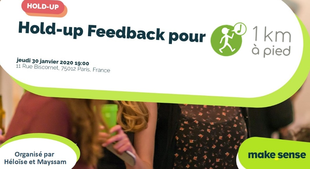 Hold-up Feedback pour 1km à pied