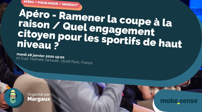 Apéro - Ramener la coupe à la raison / Quel engagement citoyen pour les sportifs de haut niveau ?