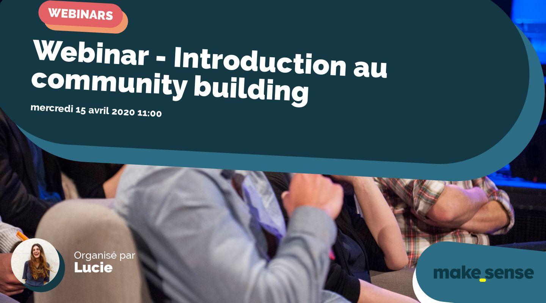 Webinar - Introduction au community building