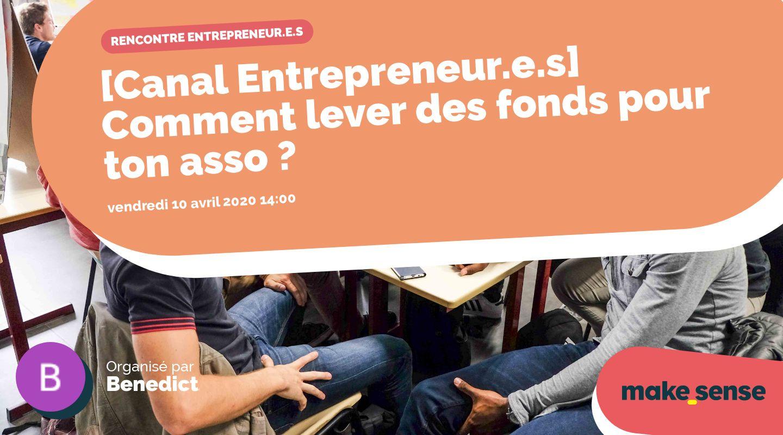 [Canal Entrepreneur.e.s] Comment lever des fonds pour ton asso ?