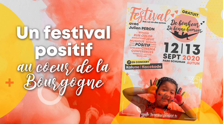 Un festival Positif au coeur de la Bourgogne