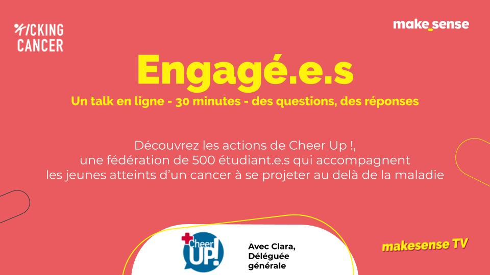 [Agir] Engagé.e.s : découvre les actions de Cheer Up #rencontre