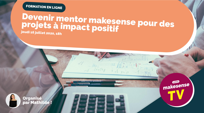 Devenir mentor makesense pour des projets à impact positif