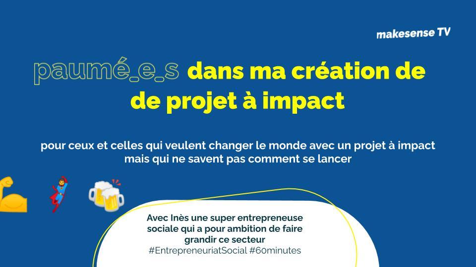 Paumé.e.s dans ma création de projet à impact