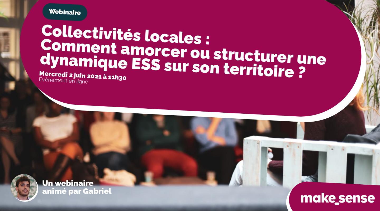 Collectivités locales : comment amorcer ou structurer une dynamique ESS sur son territoire ?