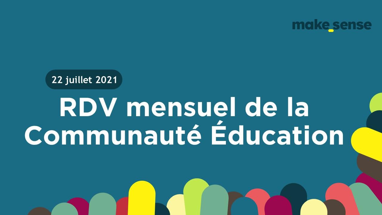 Le rendez-vous mensuel de la Communauté Éducation !