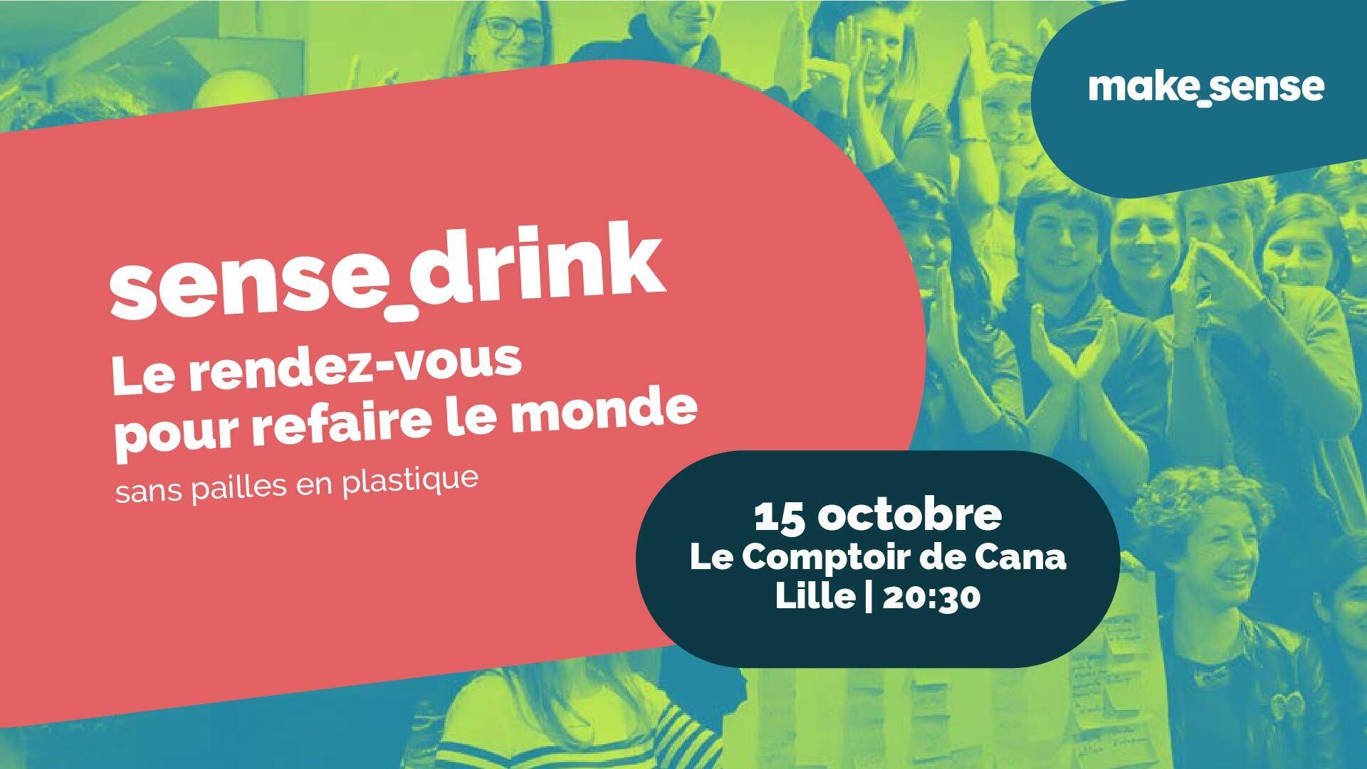 Sense_drink Lille - Le rendez-vous pour refaire le monde