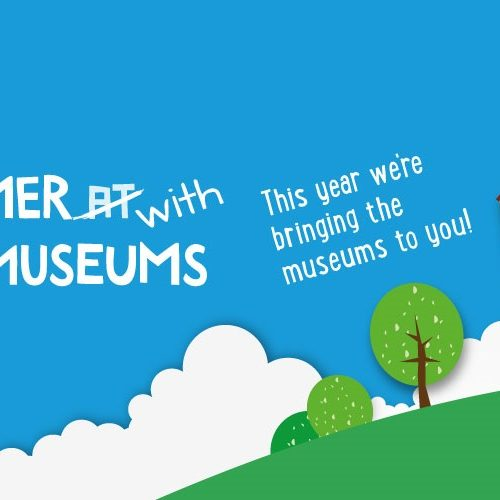 From Summer at the Museums to Summer with the Museums…