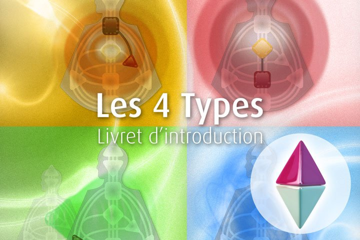 Livret d'introduction. Les 4 types.