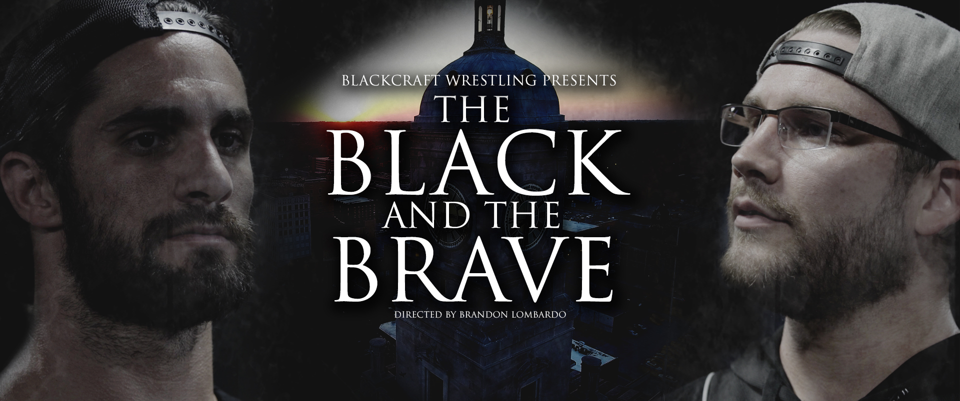 Brave – Blackcraft And Wrestling The Black