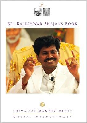 Kaleshwar Bhajans Book von Sankirtanacharia (Gustav) Vigneshwara - derzeit erhältlich in englischer Sprache HIER