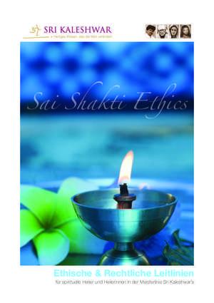 Sai Shakti Ethics - Ethische & Rechtliche Leitlinien (PDF Download)