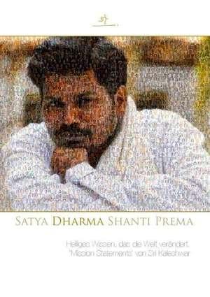 Satya Dharma Shanti Prema - Mission Statements von Sri Kaleshwar - eBook - Auflösung 17 MB