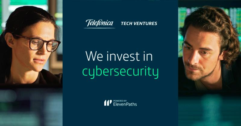 Telefónica Tech Ventures is the Venture Capital global Vehicle for Cyber Security