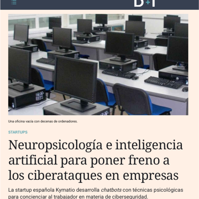 Neuropsicología e inteligencia artificial para poner freno a los ciberataques en empresas 4