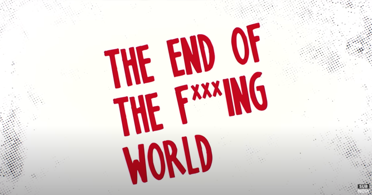 The End of the F*****g World
