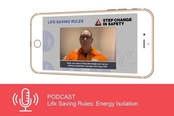 Podcast: Life Saving Rules - Energy Isolation
