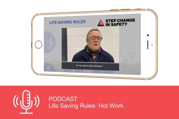 Podcast: Life Saving Rules - Hot Work