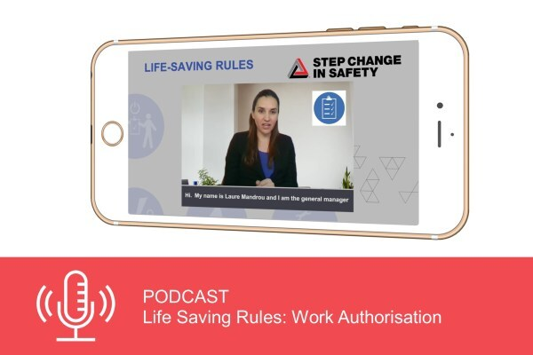 Podcast: Life Saving Rules - Work Authorisation