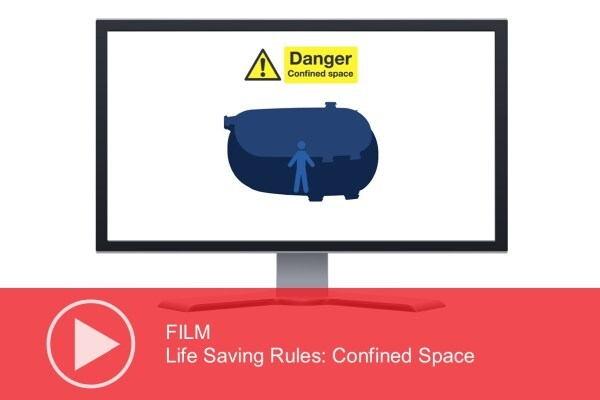 Video: Life Saving Rules – Confined Space
