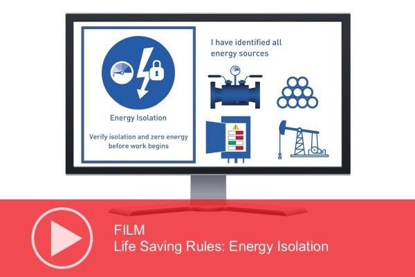 Video: Life Saving Rules – Energy Isolation