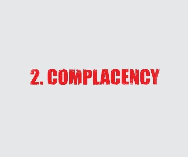 2 Complacency