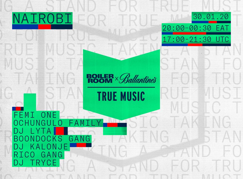 BOILER ROOM X BALLANTINE'S | TRUE MUSIC | NAIROBI