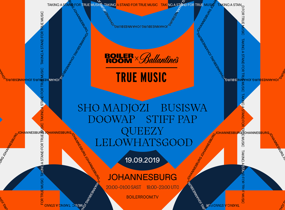 BOILER ROOM X BALLANTINE'S | TRUE MUSIC | SOUTH AFRICA