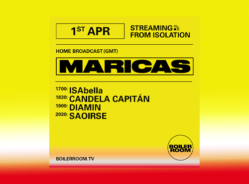 BOILER ROOM X BALLANTINE'S   Streaming from Isolation   MARICAS
