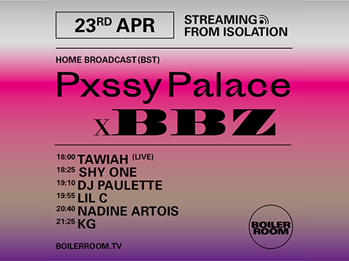 BOILER ROOM X BALLANTINE'S   Streaming from Isolation   Pxssy Palace BBZ